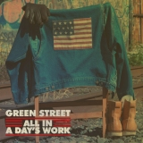 Green Street – All In A Day's Work EP [Free Download]